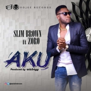 Slim Brown - Aku ft. Zoro